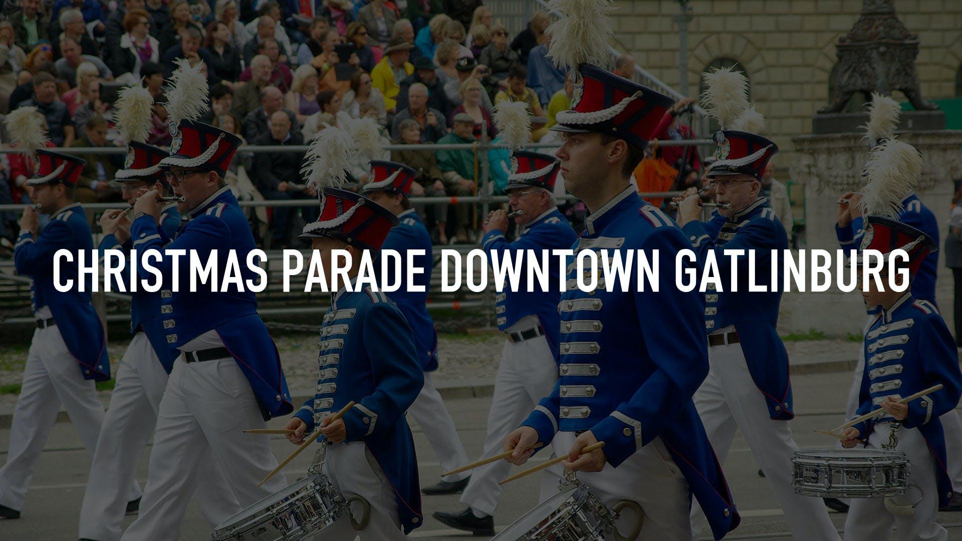 Christmas Parade Downtown Gatlinburg